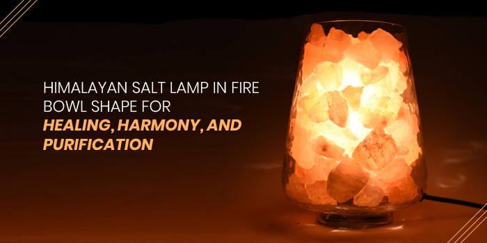 Himalayan Salt Lamp In Fire Bowl Shape For Healing, Harmony, And Purification